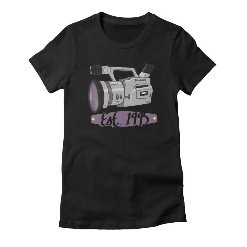Established Women's Fitted T-Shirt by Sonyvx1000's Artist Shop