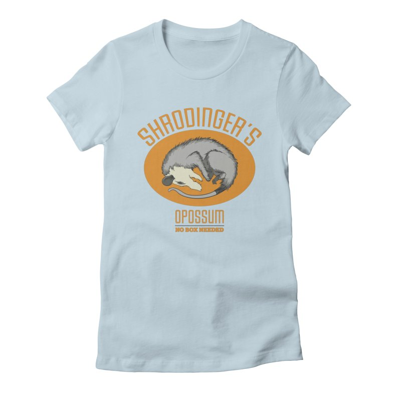 Schrodinger's Opossum Women's Fitted T-Shirt by Sorolo's Artist Shop