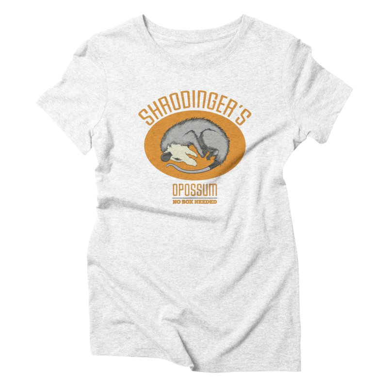 Schrodinger's Opossum Women's Triblend T-shirt by Sorolo's Artist Shop