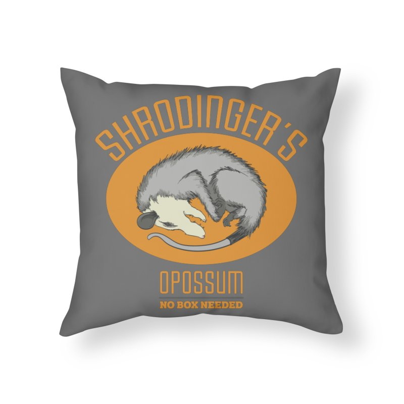 Schrodinger's Opossum Home Throw Pillow by Sorolo's Artist Shop