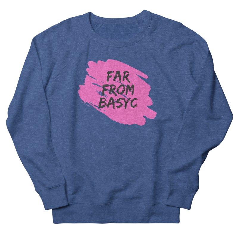Far From It Pink Women's Sweatshirt by Far From Basyc