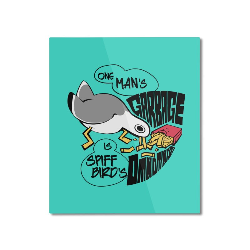 One Man's Garbage is Spiff Bird's Omnomnom Home Mounted Aluminum Print by The Spiffai Team Shop