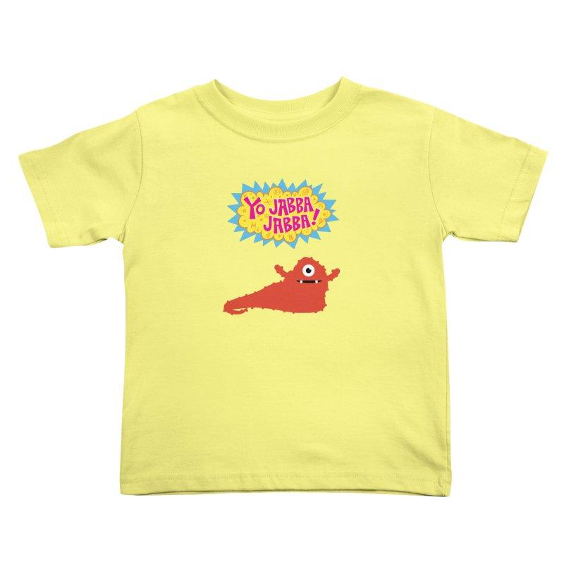 Yo Jabba Jabba! Kids Toddler T-Shirt by Spinosaurus's Artist Shop