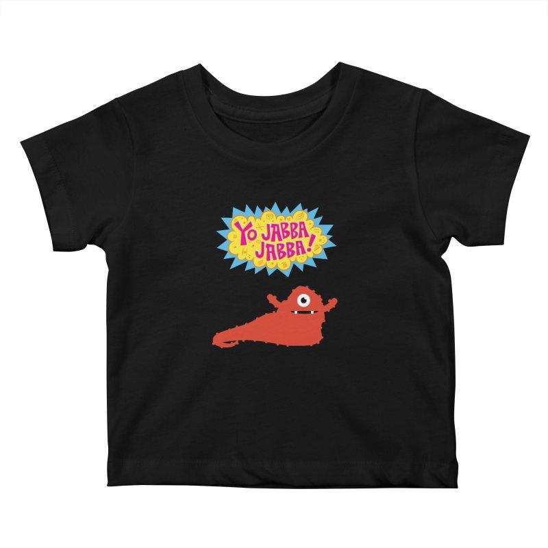 Yo Jabba Jabba! Kids Baby T-Shirt by Spinosaurus's Artist Shop