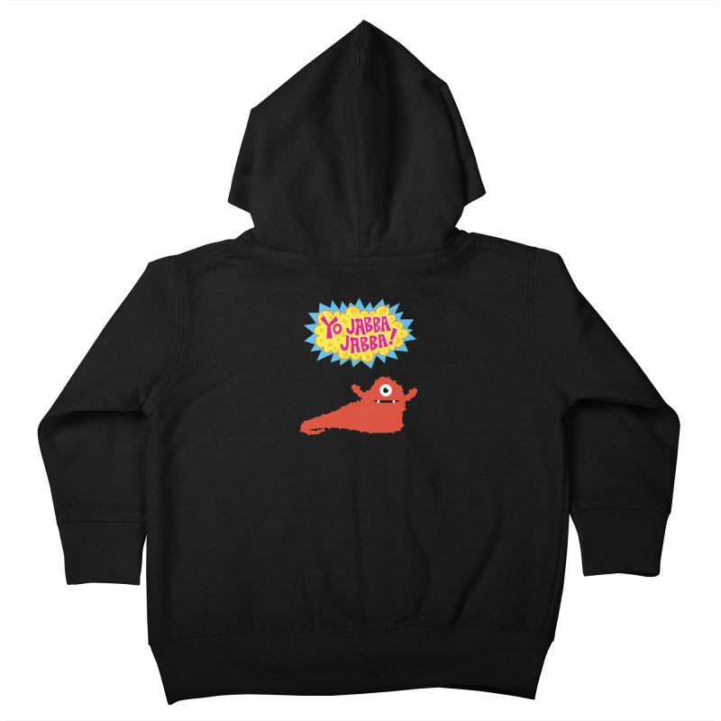 Yo Jabba Jabba! Kids Toddler Zip-Up Hoody by Spinosaurus's Artist Shop