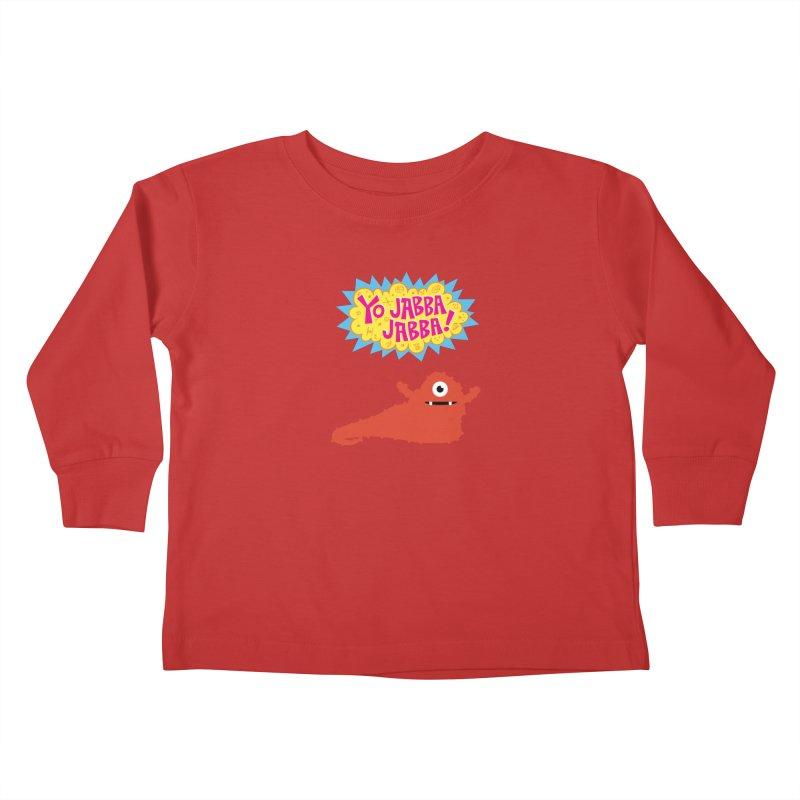 Yo Jabba Jabba! Kids Toddler Longsleeve T-Shirt by Spinosaurus's Artist Shop