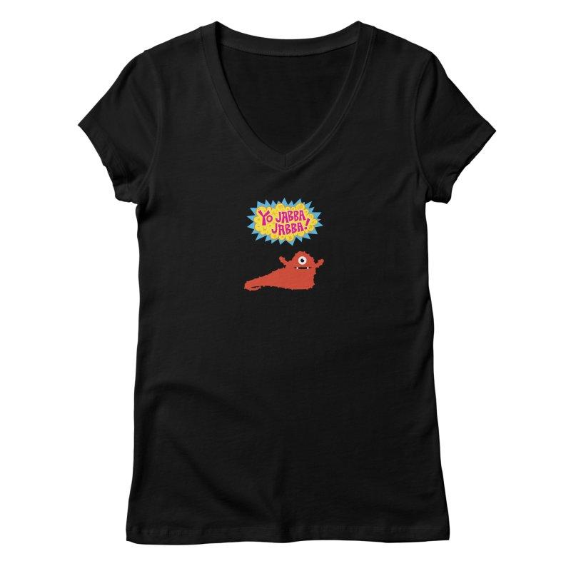 Yo Jabba Jabba! Women's Regular V-Neck by Spinosaurus's Artist Shop
