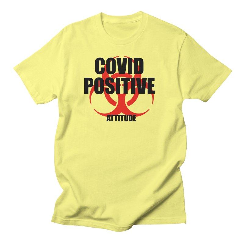 COVID POSITIVE (attitude) Men's T-Shirt by Spokanarama Mart