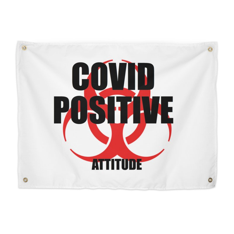 COVID POSITIVE (attitude) Home Tapestry by Spokanarama Mart