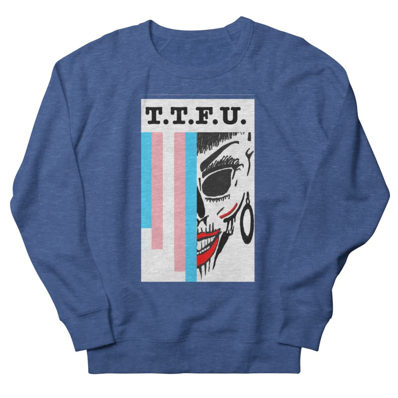 TTFU Women's Sweatshirt by Spokanarama Mart