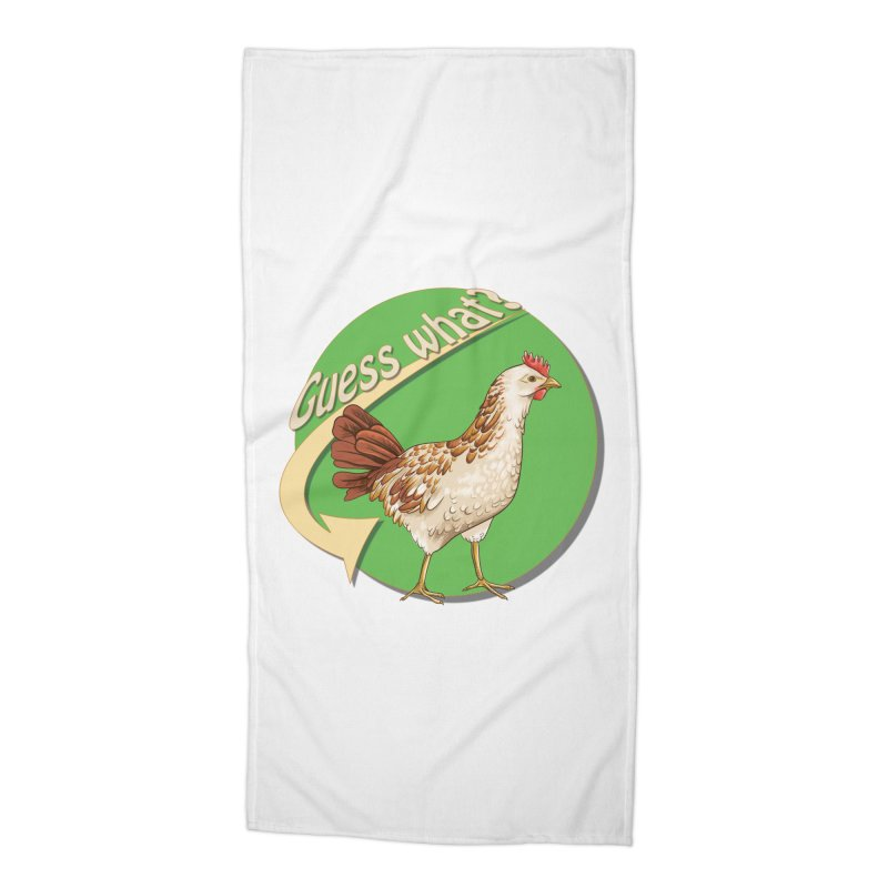 Guess What?  Chicken Butt. in Beach Towel by Make a statement, laugh, enjoy.