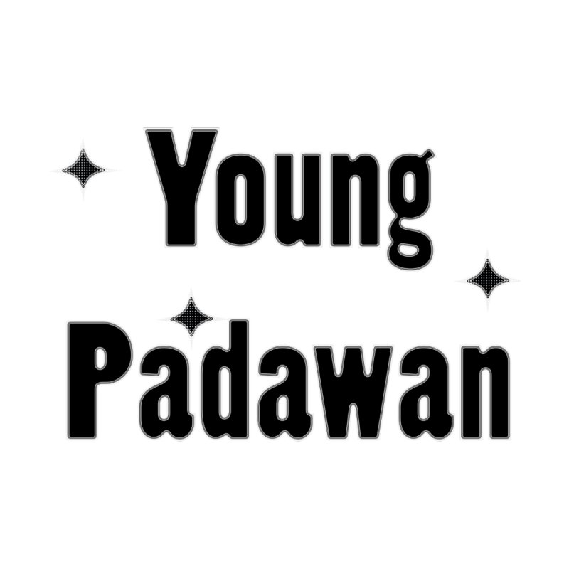 Young Padawan baby onsie and kids shirts and hoddies Kids T-Shirt by Make a statement, laugh, enjoy.