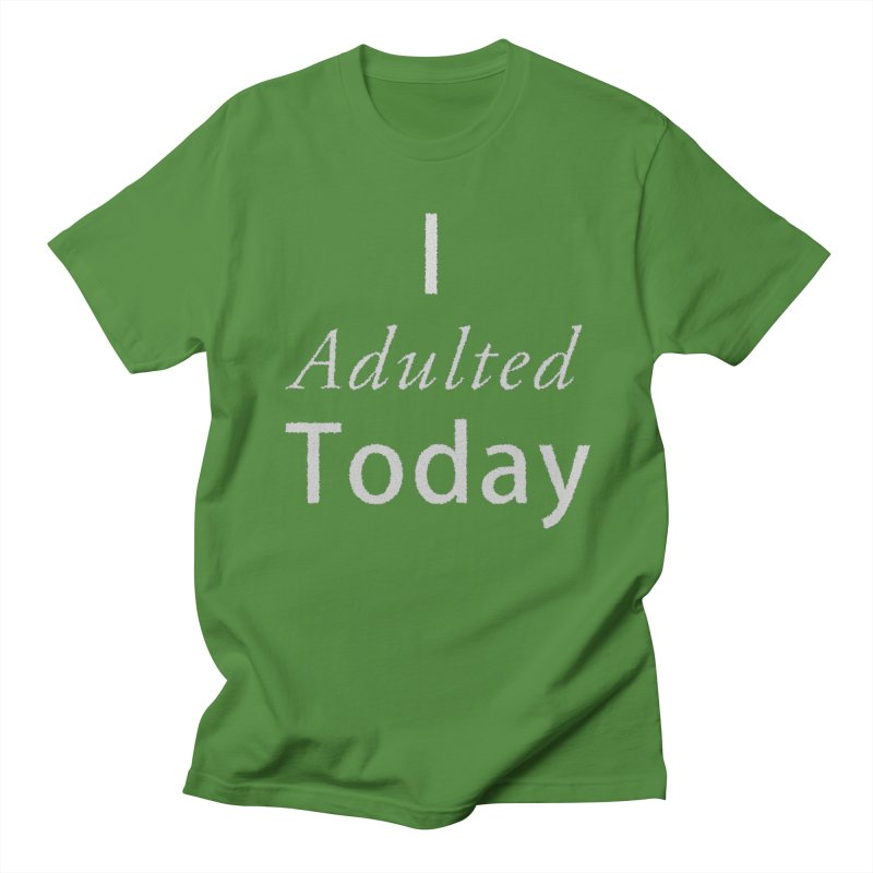 I adulted today Men's Regular T-Shirt by Sporkshirts's tshirt gamer movie and design shop.