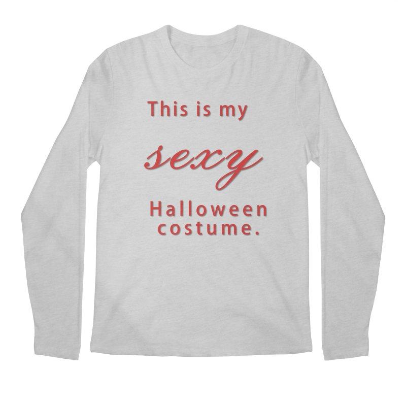 This is my sexy Halloween shirt Men's Regular Longsleeve T-Shirt by Sporkshirts's tshirt gamer movie and design shop.