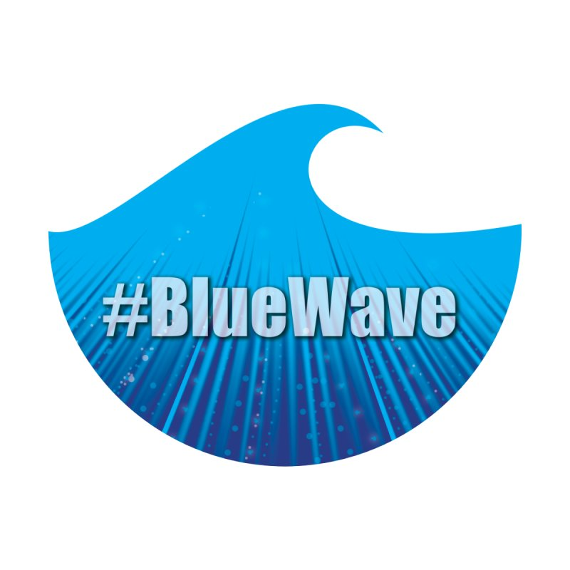 The Blue Wave by Make a statement, laugh, enjoy.