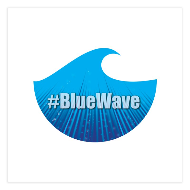 The Blue Wave Home Fine Art Print by Make a statement, laugh, enjoy.