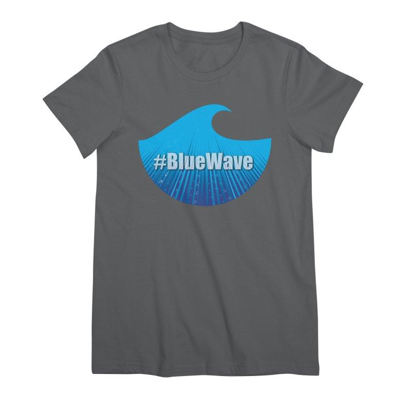 The Blue Wave Women's Premium T-Shirt by Make a statement, laugh, enjoy.