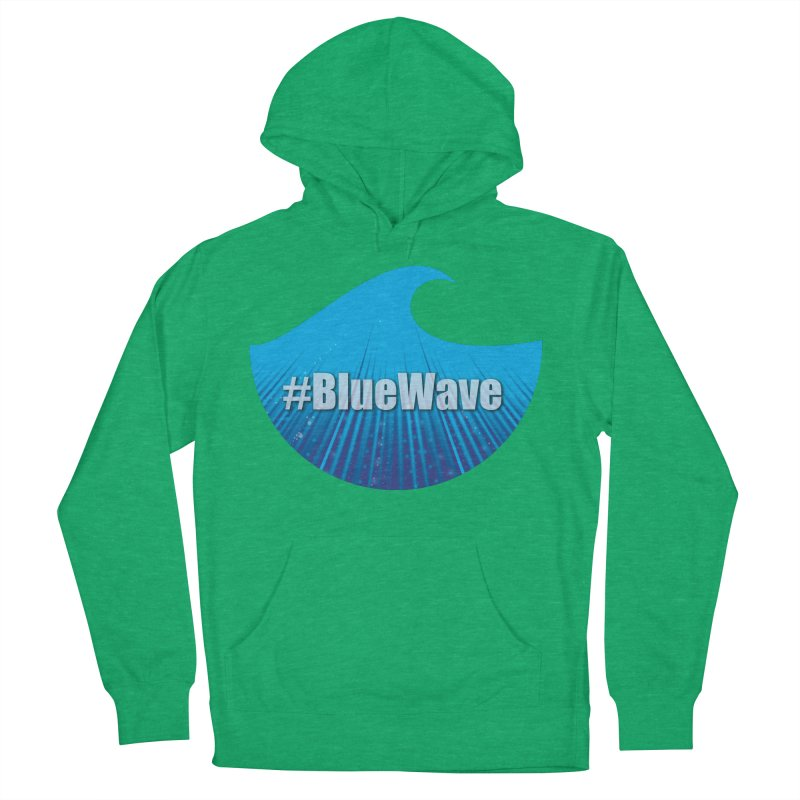 The Blue Wave Women's French Terry Pullover Hoody by Make a statement, laugh, enjoy.
