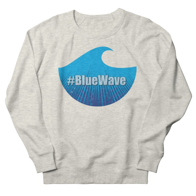 The Blue Wave Men's French Terry Sweatshirt by Make a statement, laugh, enjoy.