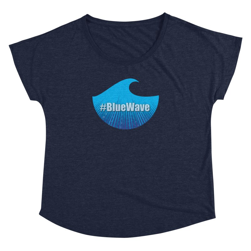 The Blue Wave Women's Dolman Scoop Neck by Make a statement, laugh, enjoy.