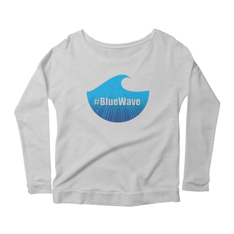 The Blue Wave Women's Scoop Neck Longsleeve T-Shirt by Make a statement, laugh, enjoy.