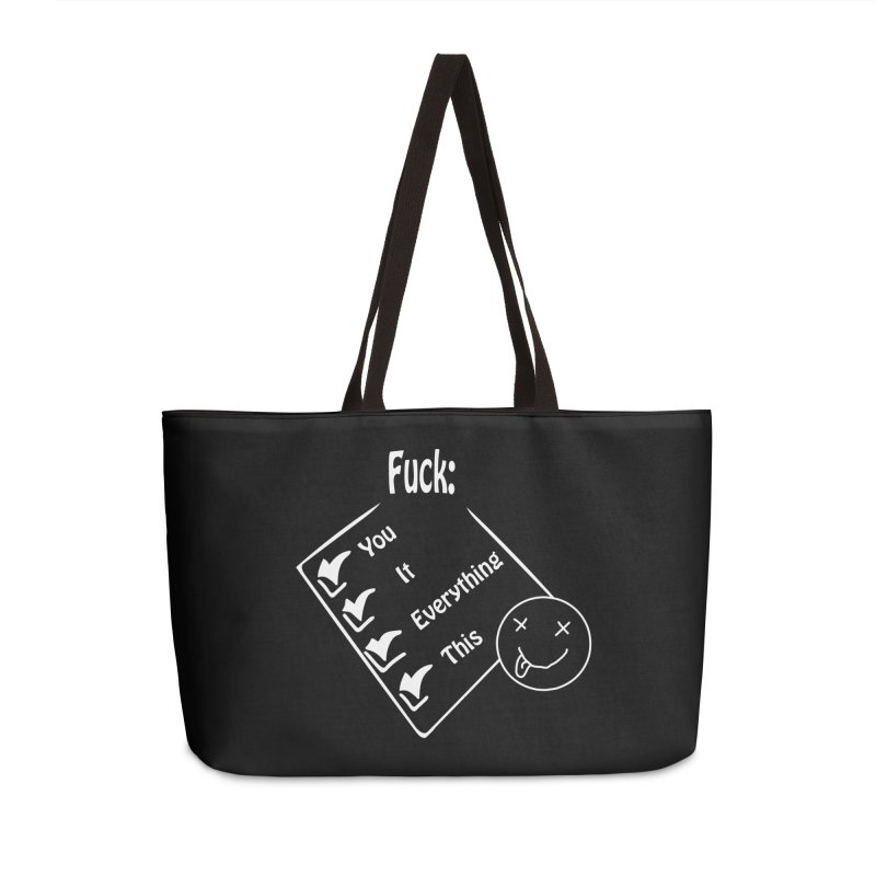 The F list Accessories Weekender Bag Bag by Make a statement, laugh, enjoy.