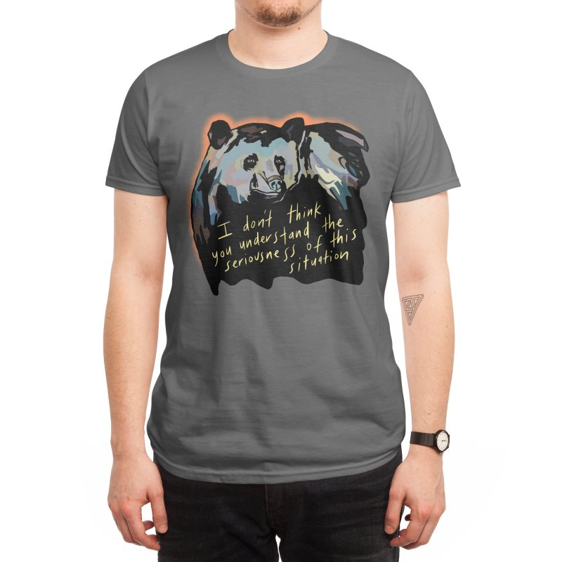 I don't think you understand the seriousness of this situation Men's T-Shirt by Starheadboy