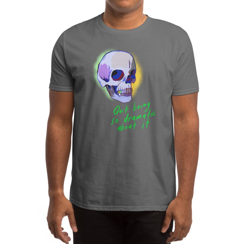 Quit being so dramatic about it Men's T-Shirt by Starheadboy