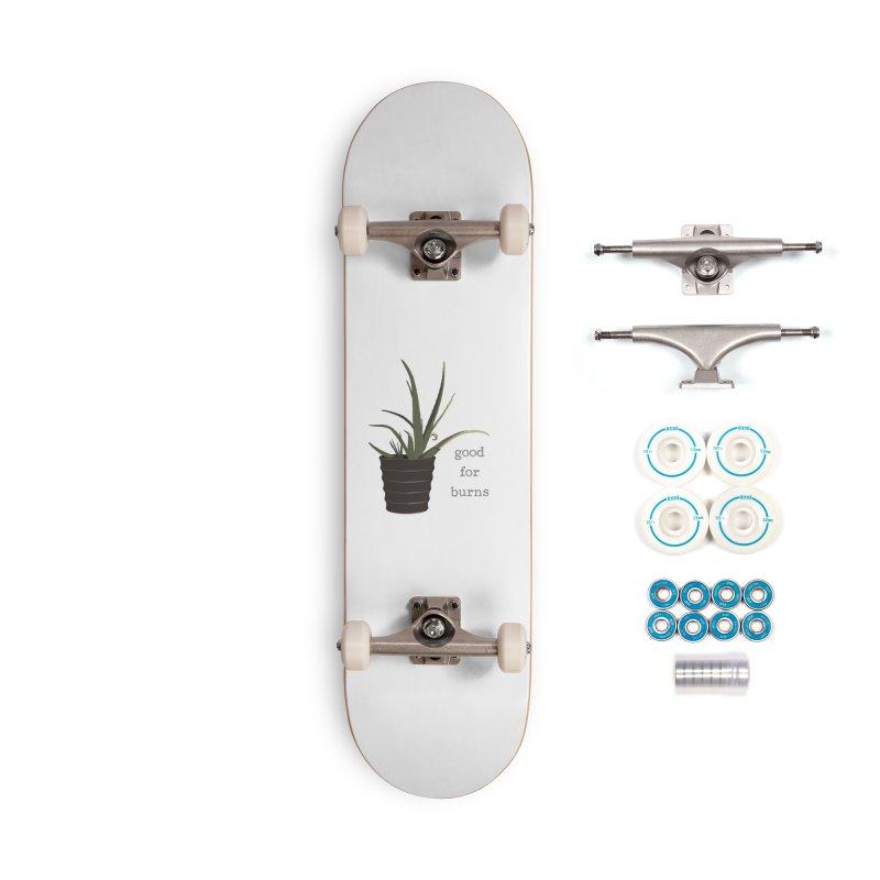 good for burns Accessories Skateboard by Stark Studio Artist Shop