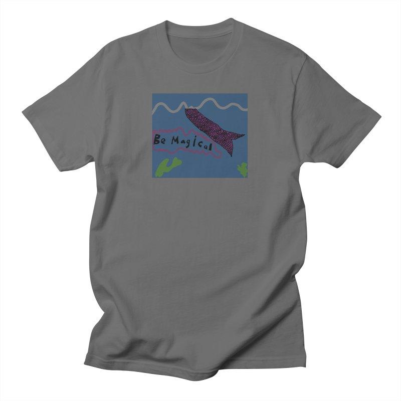 Be Magical Men's T-Shirt by Stark Studio Artist Shop
