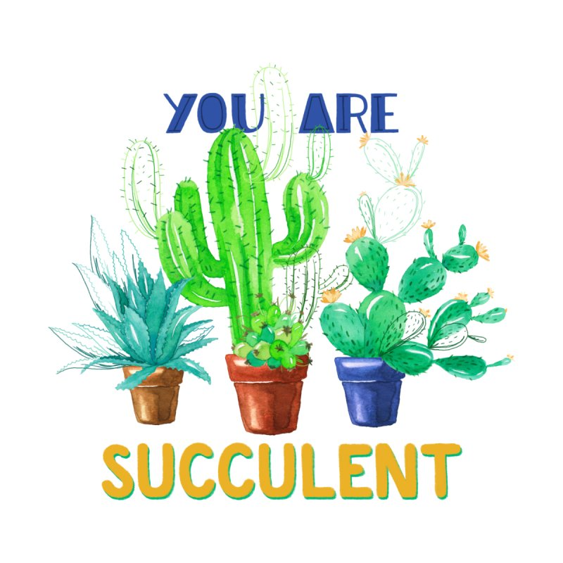 You Are Succulent Men's Triblend T-shirt by StellaCaraman's