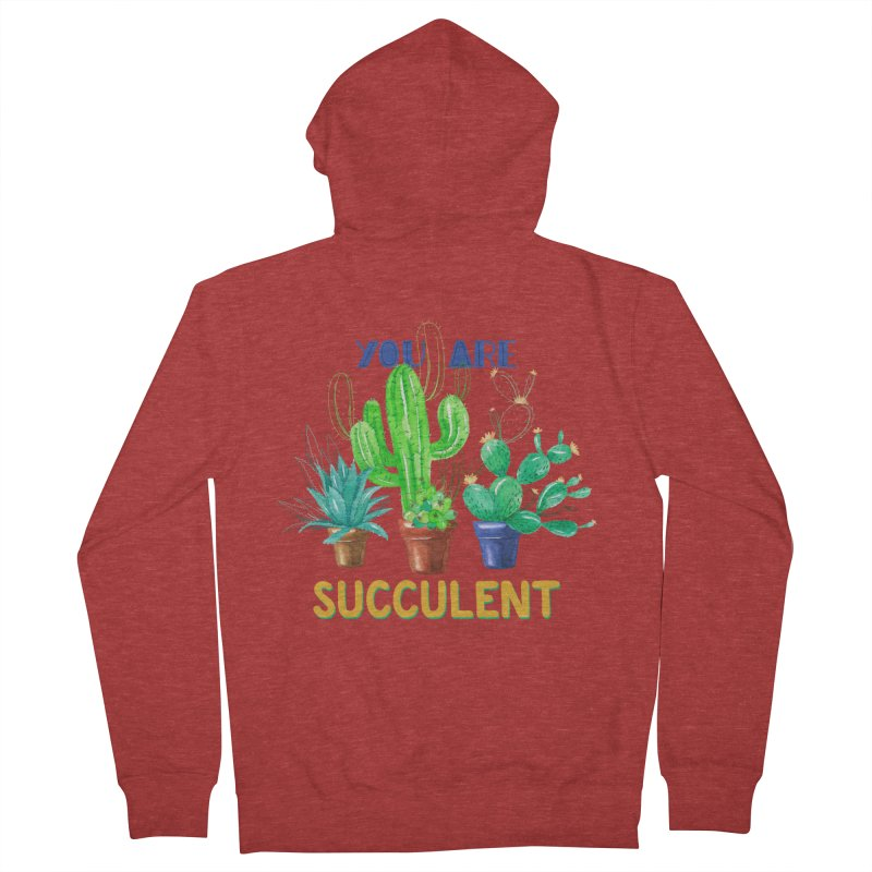 You Are Succulent Men's Zip-Up Hoody by StellaCaraman's