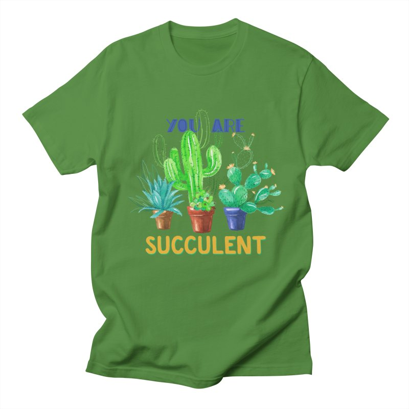 You Are Succulent Men's T-shirt by StellaCaraman's