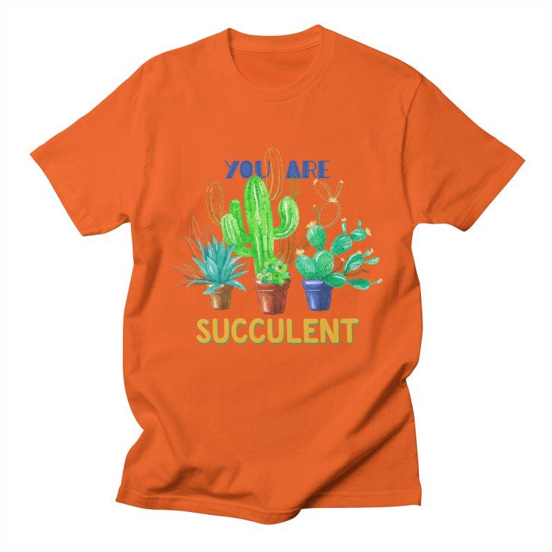 You Are Succulent Men's Regular T-Shirt by StellaCaraman's