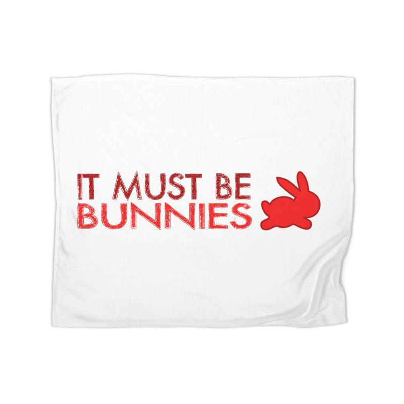 It must be bunnies Home Blanket by Stellarevolutiondesigns's Artist Shop