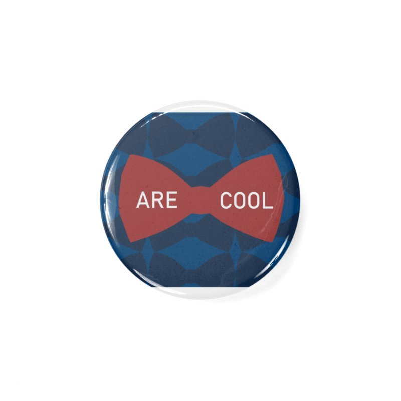 So Cool - Bowties 11th Doctor Accessories Button by Stellarevolutiondesigns's Artist Shop