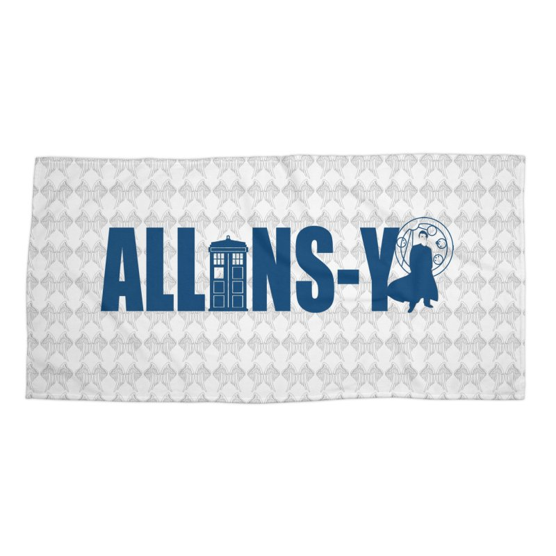 Allons-y Tenth Doctor Accessories Beach Towel by Stellarevolutiondesigns's Artist Shop