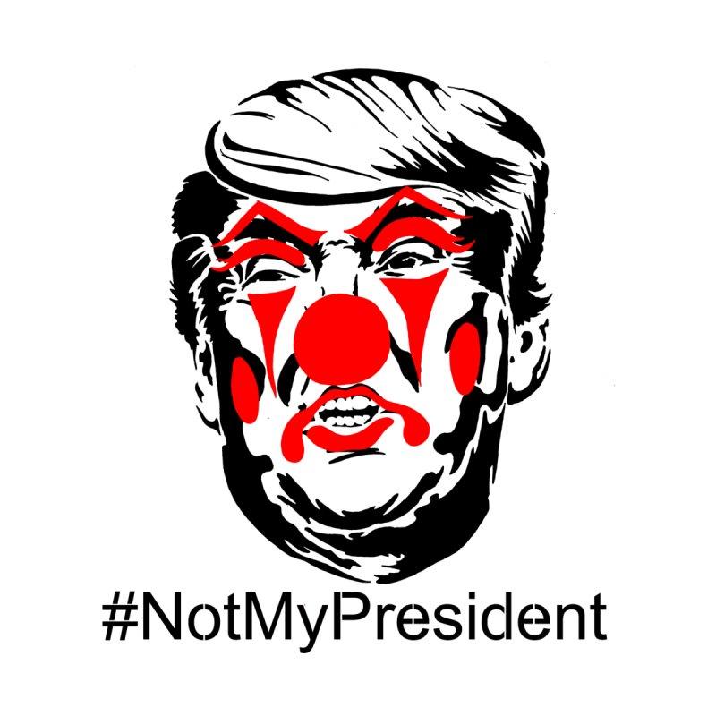 Not My President by StencilActiv's Shop