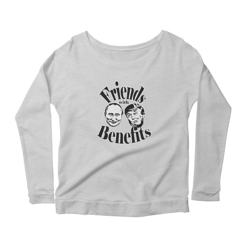 Friends with Benefits Women's Longsleeve Scoopneck  by StencilActiv's Shop