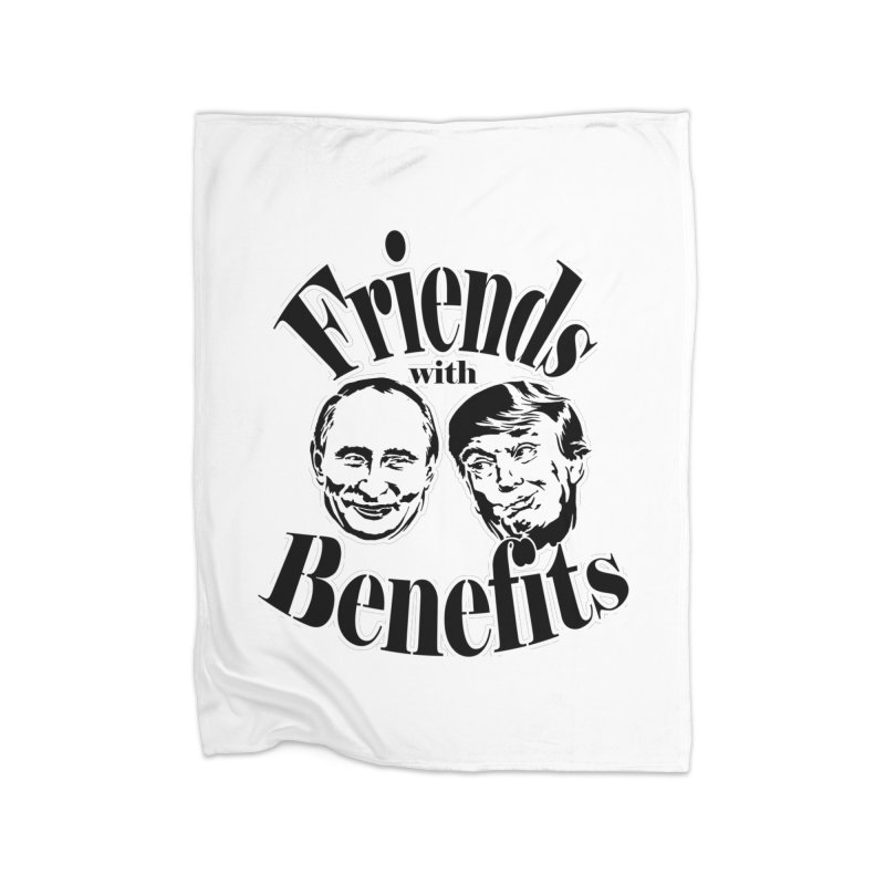 Friends with Benefits Home Blanket by StencilActiv's Shop