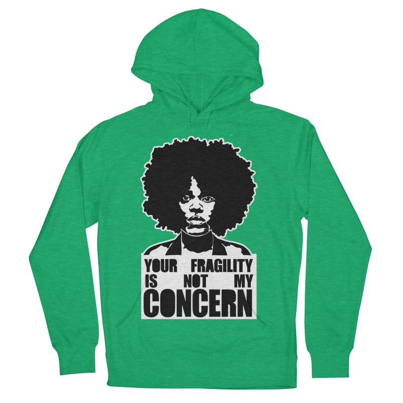 Your Fragility Is Not My Concern Men's Pullover Hoody by StencilActiv's Shop