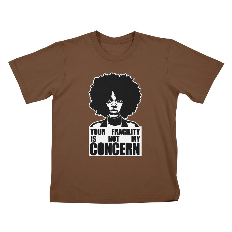 Your Fragility Is Not My Concern Kids T-Shirt by StencilActiv's Shop