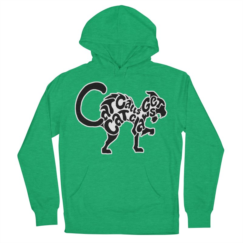 Cat Calls Get Cat Claws Women's Pullover Hoody by StencilActiv's Shop