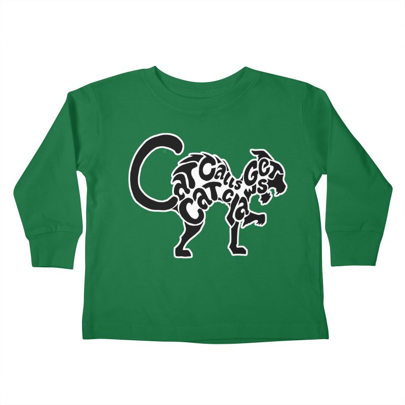 Cat Calls Get Cat Claws Kids Toddler Longsleeve T-Shirt by StencilActiv's Shop