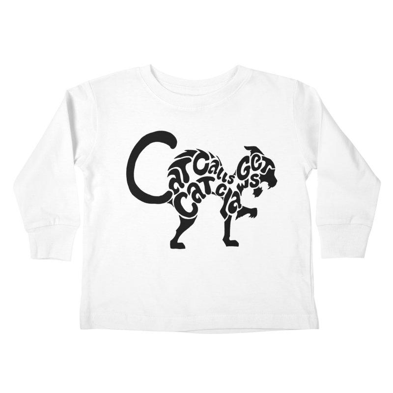 Cat Calls Get Cat Claws Kids Toddler Longsleeve T-Shirt by StencilActiv's Shop