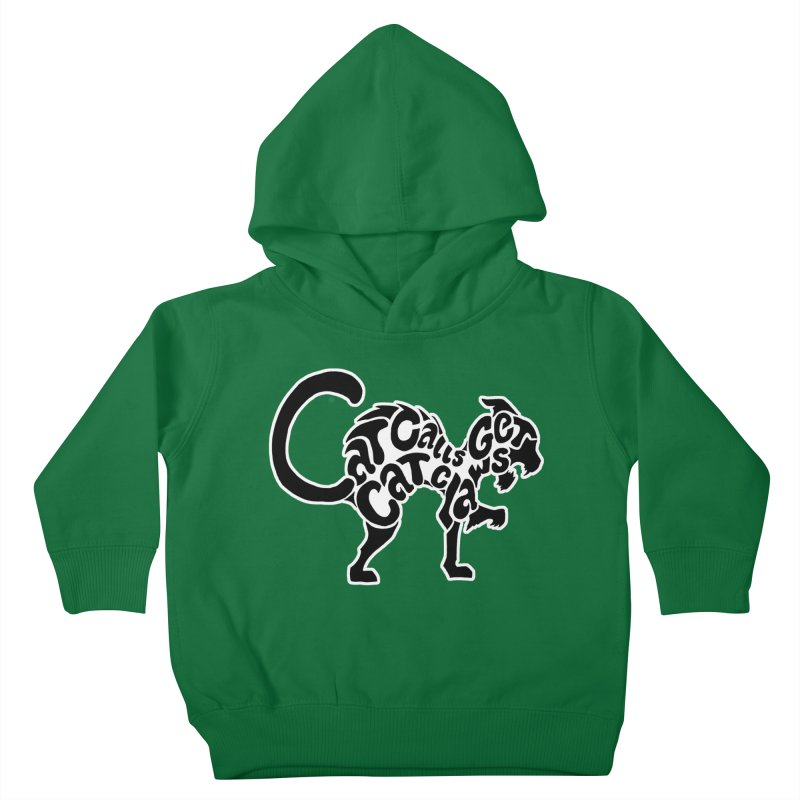 Cat Calls Get Cat Claws Kids Toddler Pullover Hoody by StencilActiv's Shop