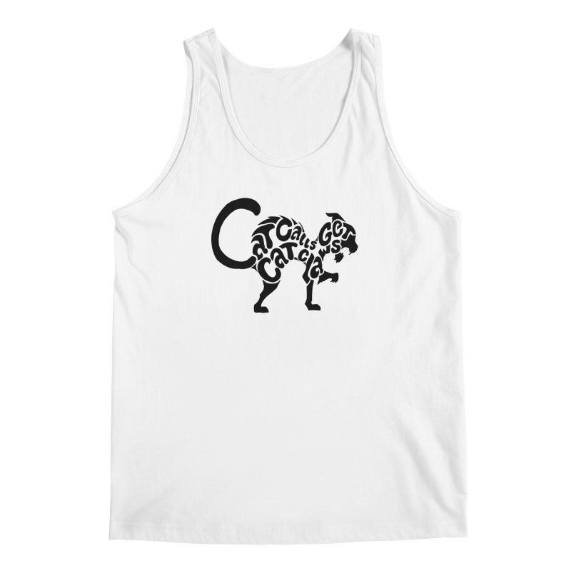 Cat Calls Get Cat Claws Men's Tank by StencilActiv's Shop