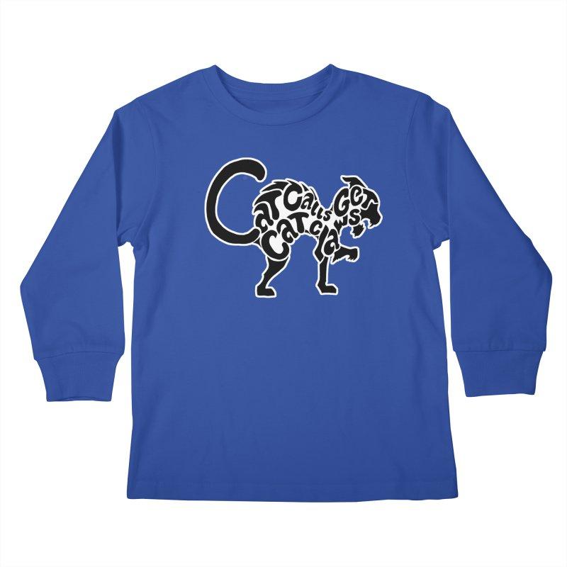 Cat Calls Get Cat Claws Kids Longsleeve T-Shirt by StencilActiv's Shop