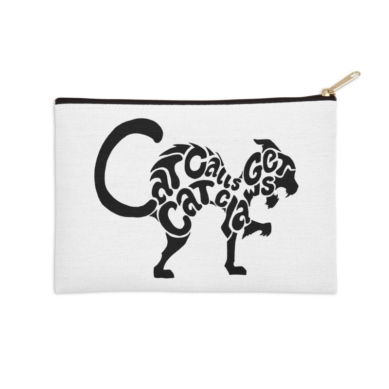 Cat Calls Get Cat Claws Accessories Zip Pouch by StencilActiv's Shop