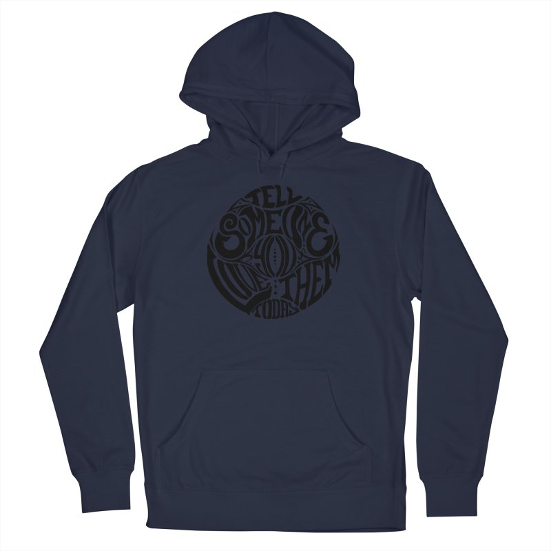 Tell Someone You Love Them Today (Black) Men's Pullover Hoody by StencilActiv's Shop